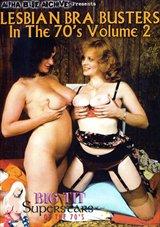 Big Tit Super Stars Of The 70's: Lesbian Bra Busters 2
