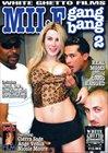 MILF Gang Bang 2