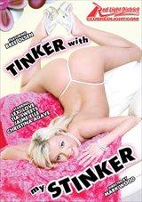 Tinker With My Stinker