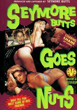 Seymore Butts Goes Nuts