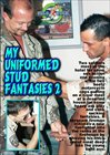 My Uniformed Stud Fantasies 2