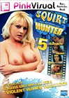 Squirt Hunter 5