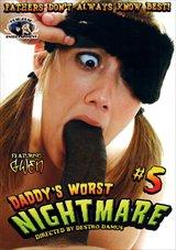Daddy's Worst Nightmare 5