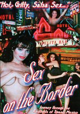 Sex On The Border