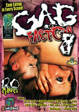 Gag Factor 8