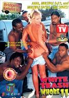 White Trash Whore 11:  Bridgette Kerkove