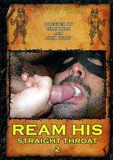 Ream His Straight Throat 2