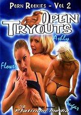 Porn Rookies 2:  Open Tryouts
