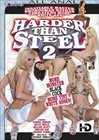Harder Than Steel 2