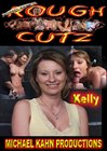 Rough Cutz: Kelly