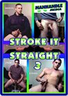 Stroke It Straight 3