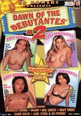Dawn Of The Debutantes 2