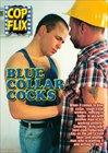 Blue Collar Cocks