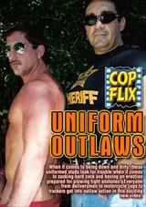 Uniform Outlaws