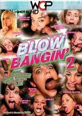 Blow Bangin' 2