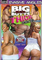 Big Black Butts Wit Thick Dentz