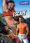 Naked Escape