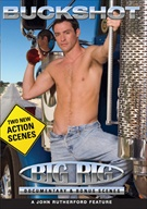 Big Rig Extended Cab: Documentary And Bonus Scenes