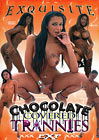 Chocolate Covered Trannies