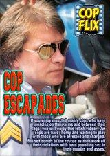 Cop Escapades