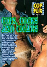 Cops Cocks And Cigars
