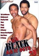 As Black As It Gets 5