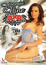 Vanessa Lane Aka Filthy Whore