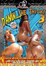 Damn... She Thick 3