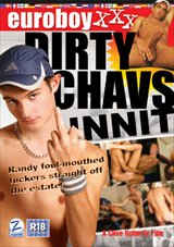 Dirty Chavs...Innit