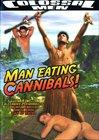 Man Eating Cannibals