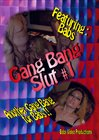 Gang Bang Slut