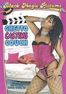 Ghetto Casting Couch