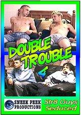 Double Trouble 4