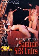 Sadistic 70's Series: Black Rituals Of Satanic Sex Cults