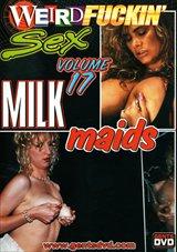 Weird Fuckin' Sex 17: Milk Maids