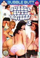 Bubble Butt Mothers 3