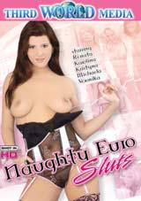 Naughty Euro Sluts