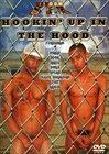 Hookin' Up In The Hood