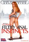 Filthy Anal Instincts