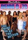 Denni O 70: The More Dicks The Better