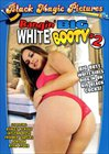 Bangin' Big White Booty 2