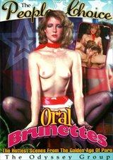 Oral Brunettes