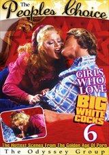 Girls Who Love Big White Cocks 6