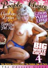 Girls Who Love Big White Cocks 4