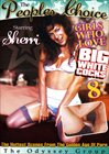 Girls Who Love Big White Cocks 8