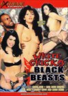 White Chicks Black Beasts