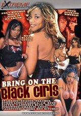 Bring On The Black Girls