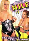 M.I.L.F. 7: Slightly Used Moms