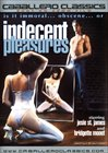 Indecent Pleasures