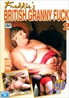 Freddie's British Granny Fuck 2